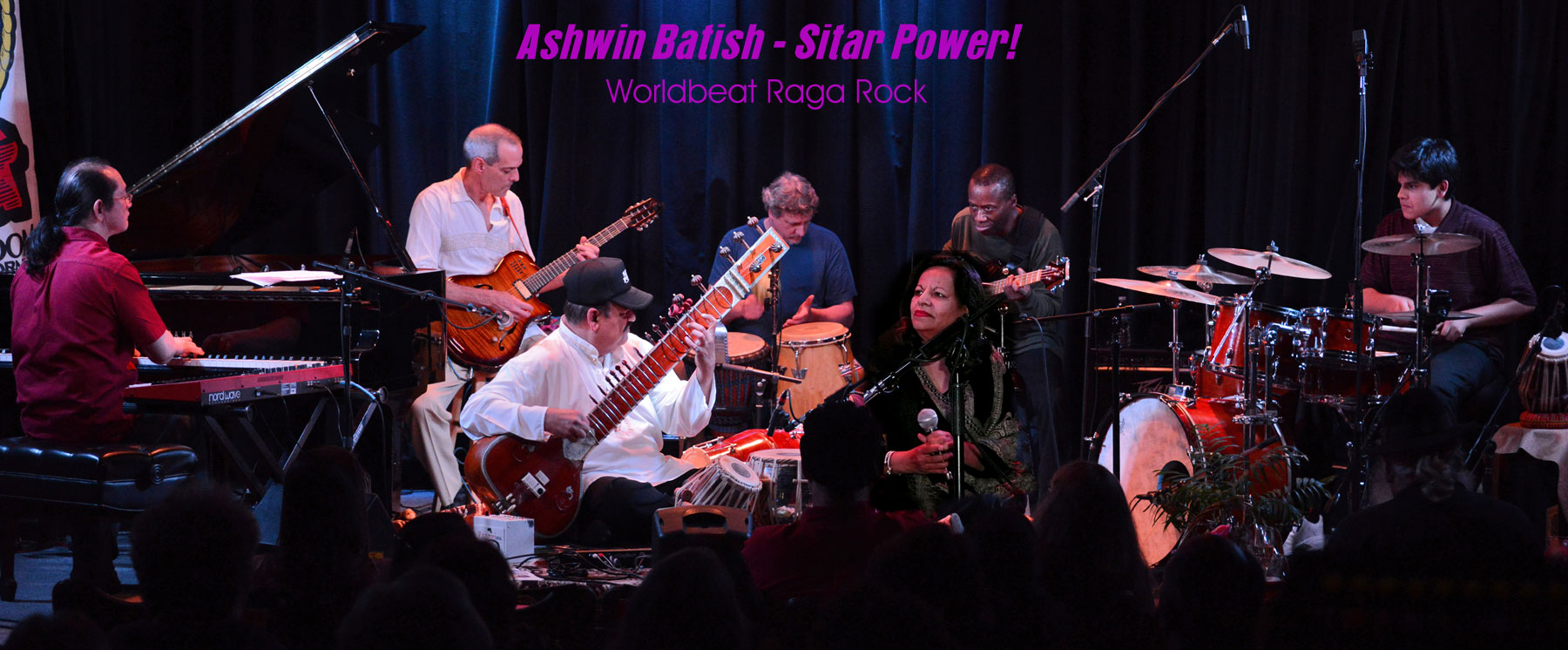 World Beat Raga Rock! Ashwin Batish with his Sitar Power group - live at the Kuumbwa Jazz Center, Santa Cruz. All rights reserved. �2012 Ashwin Batish. Copyrighted image